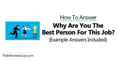 Why Are You the Best Person for This Job? (Example Answers Included) Job Interview Questions, Job Interview Tips, The First 90 Days, Lack Of Confidence, Process Improvement, Value Proposition, Walk Out, What To Make, Job Description