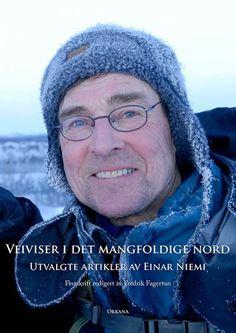 Veiviser i det mangfoldige nord  Festskrift til Einar Niemi Fredrik Fagertun (red.) #orkana