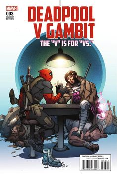 Preview: Deadpool vs. Gambit #3, Story: Ben Acker & Ben Blacker Art: Danillo Beyruth Cover: Kevin Wada Publisher: Marvel Publication Date: August 3rd, 2016 Price: $3.99  &n...,  #All-Comic #All-ComicPreviews #BenAcker #BenBlacker #Comics #DanilloBeyruth #Deadpoolvs.Gambit #KevinWada #Marvel #previews