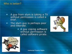 Intellectual Property Rights - Copyright and software piracy - Thief stealing TV or Software Piracy - who is a bigger thief? Property Rights, Intellectual Property, Slums, Case Study, Software, Coding, Tv, Programming, Television Set
