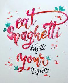 """Lena Klimann on Instagram: """"Eat Spaghetti to forgetti your regretti  Lettern mit @frauhoelle @lettersofme  #brushletteringblending #lettering #blending #lettertogether…"""" Brush Lettering, Spaghetti, Eat, Poster, Instagram, Noodle, Billboard, Brush Script"""