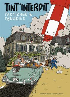 classé dans Objectif Lune & On a marché sur la lune. Tintin chez les faussaires Tint-interdit-pastiches-et-parodies – BDzoom.com