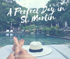A Perfect Day in St. Martin: Loterie Farm, St. Martin