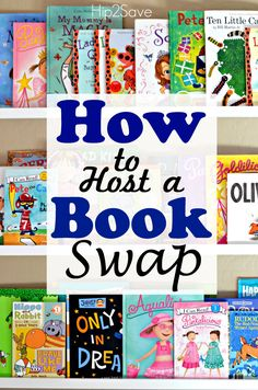 0cfba54f1 Host a Book Swap by Hip2Save.com Kids Book Club