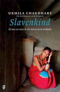 Urmila Chaudhary - Slavenkind - 2011 Books To Read, My Books, So Little Time, Romans, Book 1, Big Kids, History, Reading, Dutch Food