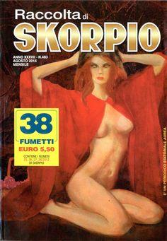 Fumetti EDITORIALE AUREA, Collana SKORPIO RACCOLTA n°483 Agosto 2014