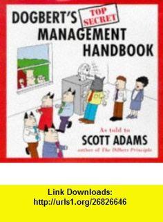 Dogberts Management Handbook (9780752211480) Scott Adams , ISBN-10: 075221148X  , ISBN-13: 978-0752211480 ,  , tutorials , pdf , ebook , torrent , downloads , rapidshare , filesonic , hotfile , megaupload , fileserve