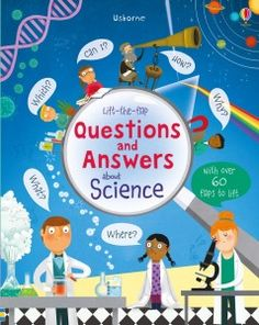 Lift the flap questions and answears about science