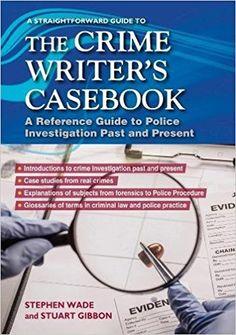 #Review: The Crime Writer's Casebook  @StraightfwdPub #crimewriting #amwriting #writingtips #SundayBlogShare