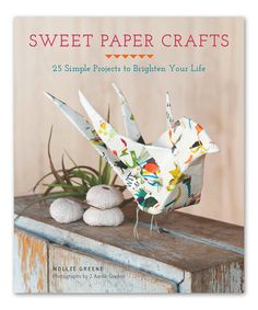Chronicle Books Sweet Paper Crafts Paperback | zulily