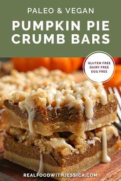 These Paleo Vegan Pumpkin Pie Crumb Bars have a soft shortbread crust, a smooth pumpkin layer and topped with a delicious crumb topping. They are gluten free, dairy free, egg free and naturally sweetened. Paleo Fall Recipes, Easy Gluten Free Desserts, Sugar Free Desserts, Dairy Free Recipes, Pumpkin Recipes, Paleo Dessert, Healthy Dessert Recipes, Real Food Recipes, Baking Recipes