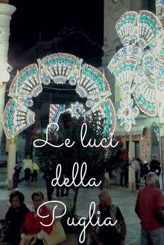 Conosci le luminarie, o parate, che addobbano le feste patronali in Puglia? Bari, Italy, Ceiling Lights, Bella, Dior, Design, Wedding, Travel, Tourism