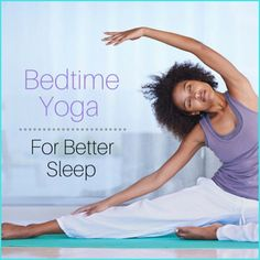 "A woman doing yoga in her bedroom with the words""Bedtime Yoga Workout For Better Sleep"""