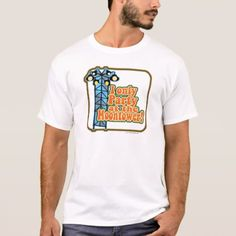 Moontower Party T-Shirt - click/tap to personalize and buy