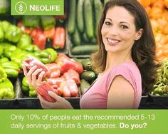Do you eat 5-13 portions of fruits and veg a day?! To get all the nutrients and minerals into your body that is what is actually needed! If not - use GNLD Neolife wholefood supplements and make life easier (and cheaper!) avail from: http://www.livingelements.co.uk/abd/shop/gnld-neolife-wholefoods-c-42_22.html