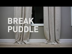 Tiny Video Tips: 4 Ways to Style Puddled Curtains - The Finishing Touch