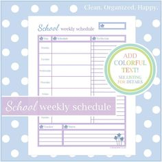 SCHOOL WEEKLY SCHEDULE Simplify your Schedule! View your entire week on one adorable page, keep priorities in check with the extended to do list - includes a small tracker for weekly totals, and a notes section.