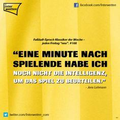 """Fußball-Spruch Klassiker der Woche - jeden Freitag """"neu"""". #108 #FSKdW - """"Eine Minute nach Spielende habe ich noch nicht die Intelligenz, um das Spiel zu beurteilen."""" - Jens Lehmann #Interwetten"""