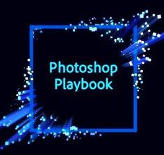 Al día de hoy el proyecto Photoshop Playbook ha logrado reunir 50 tutoriales que enseñan las habilidades primordiales que se deben dominar para manejar el …