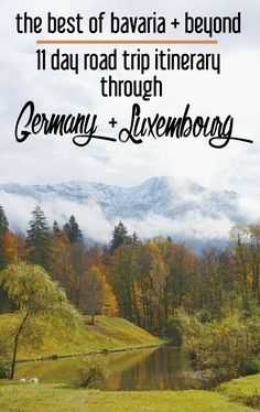 The Best of Bavaria and Beyond: 11 Day Itinerary through Germany + Luxembourg | CosmosMariners.com