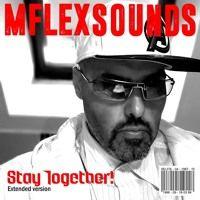 Mflex Sounds - Stay Together (italo Disco 2015) by MFLEX SOUNDS on SoundCloud