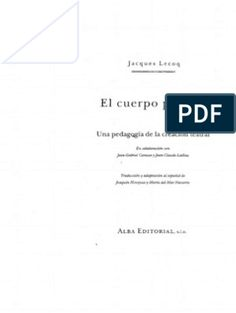 Jacques Lecoq - El cuerpo poetico (B&W) (1).pdf 17th Century Art, Clowning Around, Luxor Egypt, Future City, Teaching Spanish, Study Tips, British Museum, Art Therapy, Acting