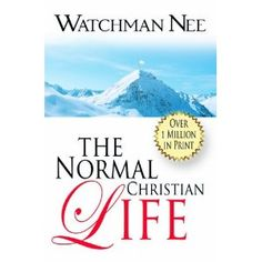 Image detail for -By Watchman Nee: The Normal Christian Life: -Christian Literature ...