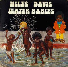 """seanhowe: """"Miles Davis, Water Babies """""""