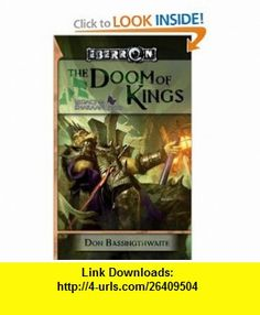 The Doom of Kings Legacy of Dhakaan, Book 1 (9780786949182) Don Bassingthwaite , ISBN-10: 078694918X  , ISBN-13: 978-0786949182 ,  , tutorials , pdf , ebook , torrent , downloads , rapidshare , filesonic , hotfile , megaupload , fileserve