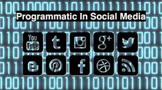 Programmatic: A Growing Part of Social Media Strategy Social Business, Digital Strategy, Digital Media, Digital Marketing, Social Media, Advertising, Articles, Social Networks, Social Media Tips