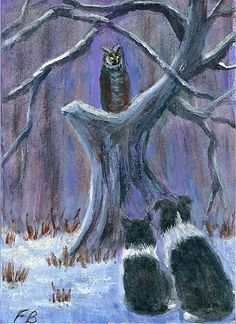 """Owl Watch"" - an original ACEO painting featuring Border Collies, Sammy and Breagh, watching a Great Horned Owl - whooo is watching them - by North Carolina artist, Fran Brooks. www.artistnannie.com"