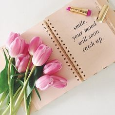 smile. your mood will soon catch up.