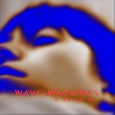 "<3 <3 Wave Machines ""pollen"" // Pop electro // écoute spotify http://open.spotify.com/album/1WtVzgKxZBIRqQ1m0Ht8bu"