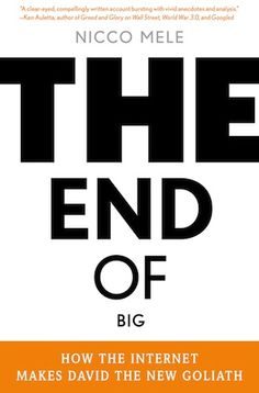 El fin de los grandes: Cómo internet convierte a David en el nuevo Goliath