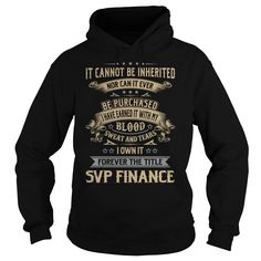Svp Finance Forever Job Title TShirt