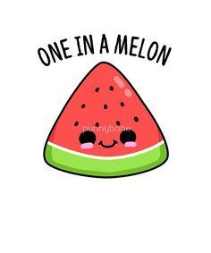'One In A Melon Fruit Food Pun' by punnybone – Funny food puns – Funny Food Puns, Punny Puns, Cute Jokes, Cute Puns, Food Humor, Food Meme, Funny Humor, Cute Food Drawings, Cute Kawaii Drawings