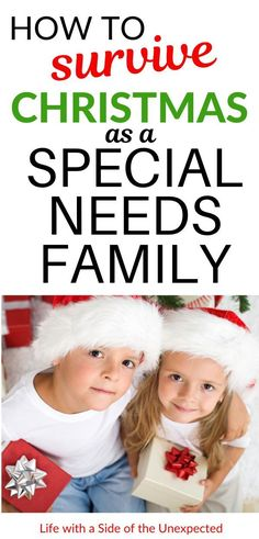 Special needs parents often have to adjust their expectations at holiday time. This Christmas survival guide will help special needs families not only survive, but enjoy their time together even if it's not what you expected. Gentle Parenting, Parenting Advice, Kids And Parenting, Autism Parenting, Special Needs Mom, Special Needs Kids, Autistic Children, Children With Autism, Autism Activities