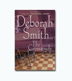 The Crossroads Cafe by Deborah Smith