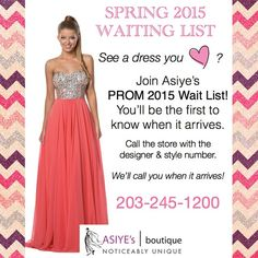 See a Prom 2015 dress you love? Join Asiye's Wait List to reserve it! You'll be the first to hear when it arrives at our boutique. We carry Terani Couture, Mac Duggal, Issue New York, Faviana & more! 203-245-1200