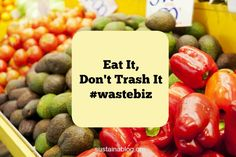 The Waste Biz: French Supermarkets Can No Longer Destroy Edible Food