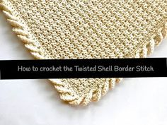 I love blankets with a beautiful border stitch! The extra edge stitching can take a basic blanket from plain to gorgeous in most cases. Crochet Blanket Border, Crochet Edging Patterns, Crochet Borders, Filet Crochet, Crochet Edgings, Crochet Mandala, Chrochet, Crochet Twist, Crochet Baby