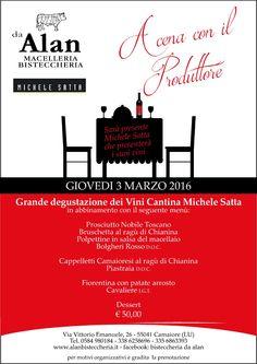 Fantastica serata con il produttore Michele Satta. Alan propone un tipico menù degustazione in abbinamento con i vini della Cantina Michele Satta Bolgheri.