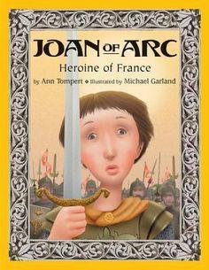 Joan of Arc: Heroine of France