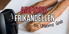 Airfryer frikandel bakken – Hoe lang? De Ultieme Gids Fry S, Multicooker, Air Fryer Recipes, Food And Drink, Snacks, Om, Appetizers, Treats