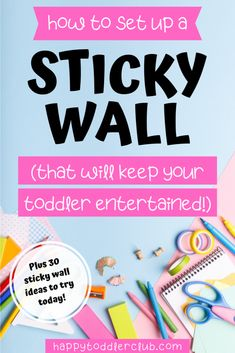 30+ Easy and Fun Sticky Wall Activities for Toddlers | Happy Toddler Club 💛 How to make a Sticky Wall that your toddler will love - plus 30 sticky wall ideas you need to try! Sticky walls are the perfect toddler activity for independent sensory play!