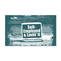 Self employed Wall Decal  #self-employed #lovin'it #lovin #self #tshirt #sweatshirt #mug #bag #curtain #hoodie #profession #phonecase #clock #watch #cards #gifts #vneck #funny