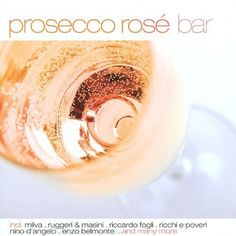 Prosecco Rosé: Bar [CD]