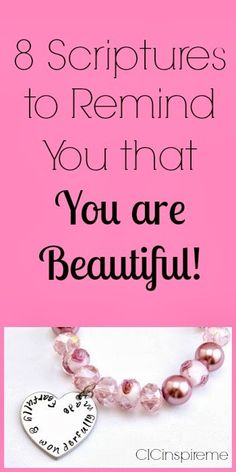 ChariT's Inspirational Creations: 8 Scriptures To Remind You that You are Beautiful!