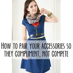 Pairing Accessories So They Compliment, Not Compete