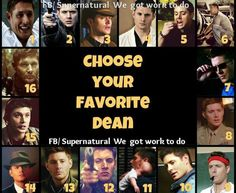 I won't choose!  I start to pick a number but then I see another number and another awesome memory floods my mind. And so no, I won't choose. I love Dean for all his quirkiness combined!